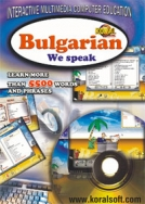 We speak Bulgarian